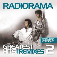 Radiorama - Greatest Hits & Remixes Vol. 2
