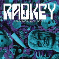 Radkey -Delicious Rock Noise