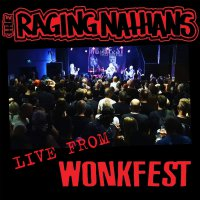Raging Nathans -Live From Wonkfest