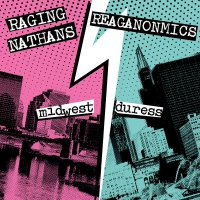 Raging Nathans - Midwest Duress