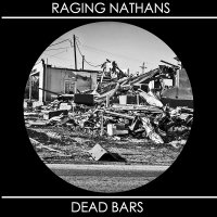 Raging Nathans - Split 7 Inch
