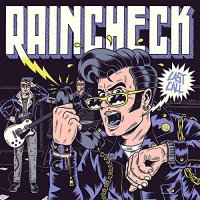 Raincheck - Last Call