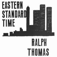 Ralph Thomas - Eastern Standard Time