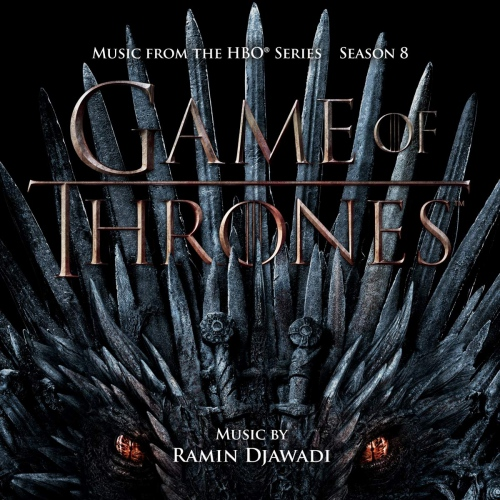 Ramin Djawadi - Game Of Thrones: Season 8 Music From The Hbo Series