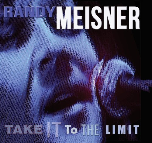Randy Meisner - Take It To The Limit