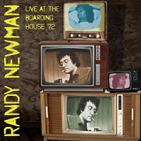 Randy Newman - Live At The Boarding House '72