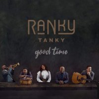 Ranky Tanky - Good Time