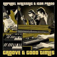 Raphael Wressnig - Groove & Good Times