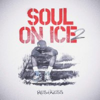 Ras Kass -Soul On Ice 2