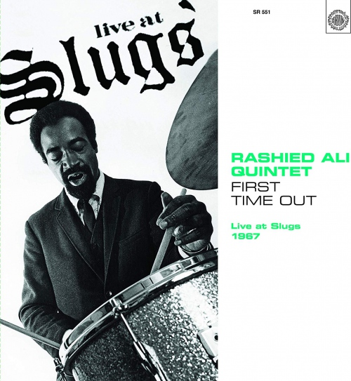 Rashied Ali Quintet - First Time Out: Live At Slugs 1967