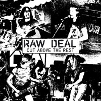 Raw Deal -Cut Above The Rest