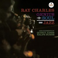 Ray Charles -Genius + Soul = Jazz