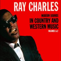 Ray Charles -Modern Sounds In Country And Western Music, Vol. 1 & 2 Deluxe