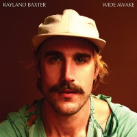 Rayland Baxter - Wide Awake