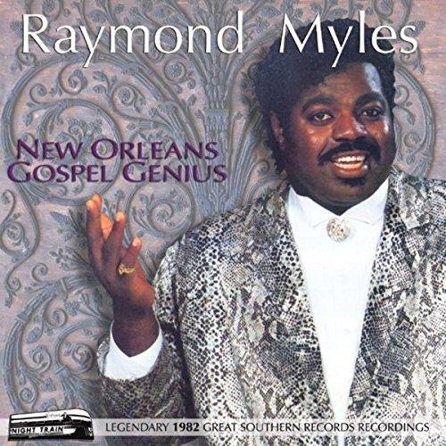 Raymond Anthony Myles - New Orleans Gospel Genius