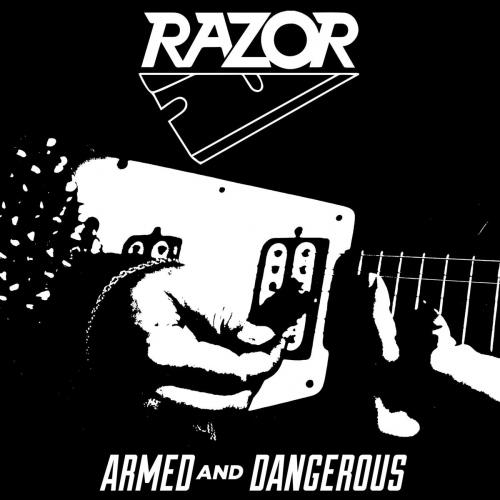 Razor -Armed And Dangerous