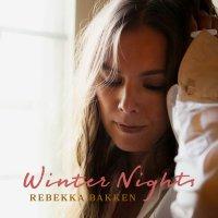 Rebekka Bakken -Winter Nights