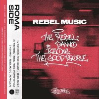 Rebel  /  Danno  /  Ice One  /  Good People - Rebel Music