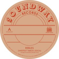 Rebles - Sweetest Taboo Soca