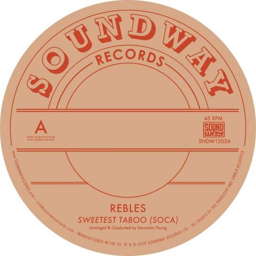 Rebles - Sweetest Taboo Soca
