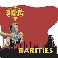 Redskins - Rarities
