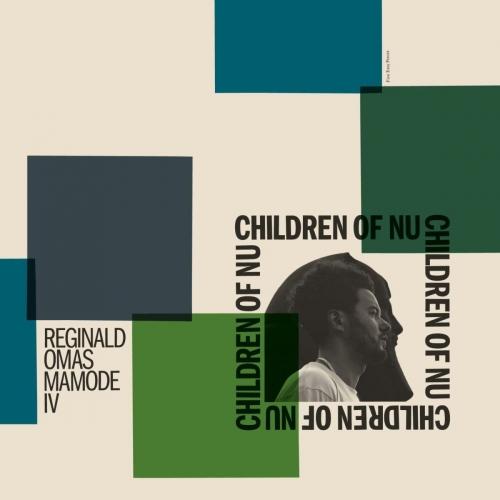 Reginald Omas Mamode Iv -Children Of Nu