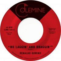Renaldo Domino - No Laggin' And Draggin'