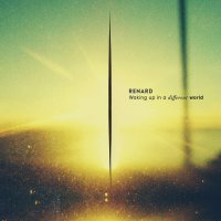 Renard -Waking Up In A Different World