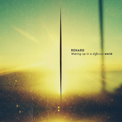Renard - Waking Up In A Different World