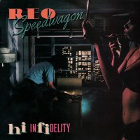 Reo Speedwagon -Hi Infidelity