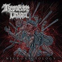 Repulsive Vision -Necrovictology