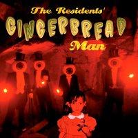 Residents -Gingerbread Man
