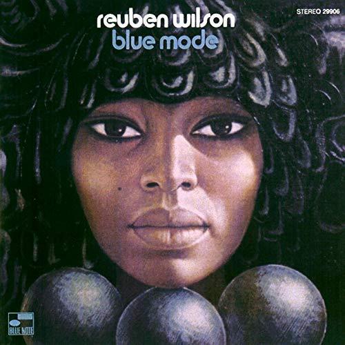 Reuben Wilson - Blue Mode