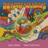 Reverberations - Palm Reader / Under Your Spell