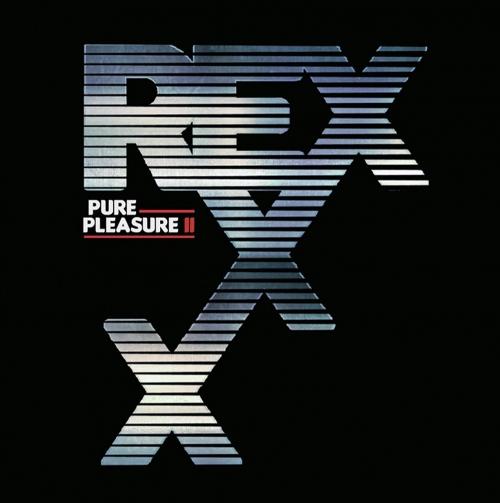 Rexxx -Pure Pleasure II