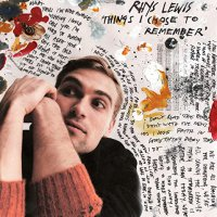 Rhys Lewis -Things I Chose To Remember