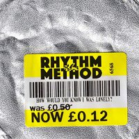Rhythm Method - How Would You Know I Was Lonely White Label
