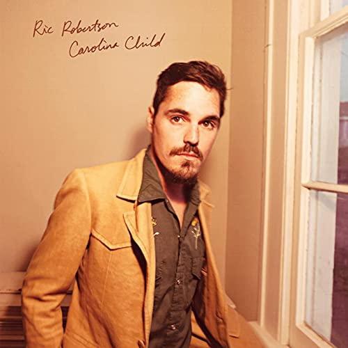 Ric Robertson - Carolina Child