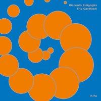 Riccardo & Trio Cavalazzi Sinigaglia -In Fa