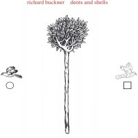 Richard Buckner - Dents And Shells