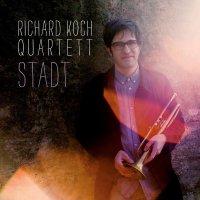 Richard Koch Quartett -Stadt