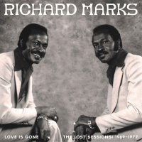 Richard Marks - Love Is Gone The Lost Sessions