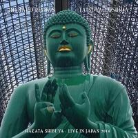 Richard / Yoshida,tatsuya Pinhas - Hakata Shibuya - Live In Japan 2014