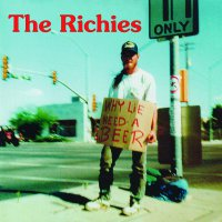 Richies -Why Lie? Need A Beer!