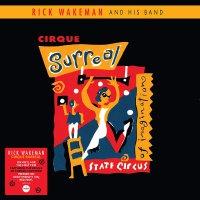 Rick Wakeman - Cirque Surreal