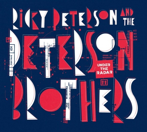 Ricky Peterson / The Peterson Brothers -Under The Radar