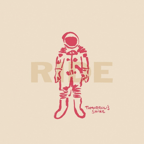 Ride - Tomorrow's Shore Ep
