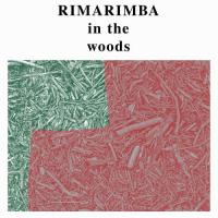 Rimarimba -In The Woods