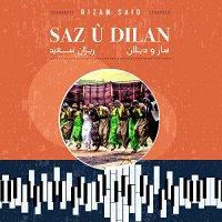 Rizan Said - Saz U Dilan