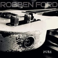 Robben Ford -Pure